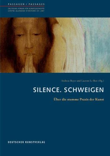Silence. Schweigen: Andreas Beyer