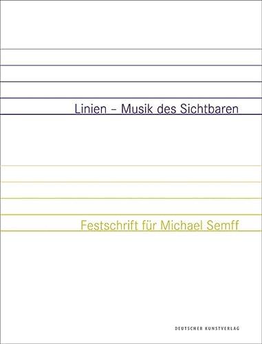 Linien - Musik des Sichtbaren: Festschrift für: Kurt Zeitler