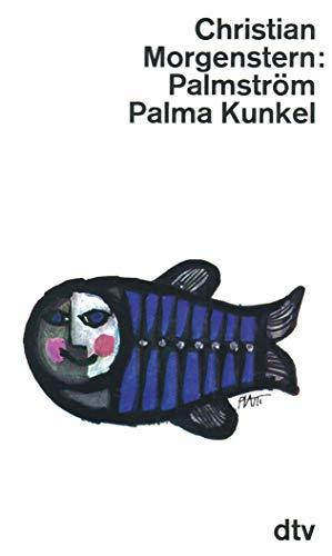 9783423000048: Palmström. Palma Kunkel.
