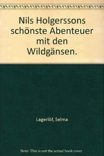 9783423000222: Nils Holgerssons schönste Abenteuer mit den Wildgänsen.