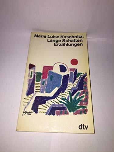 Lange Schatten. Erzählungen.: Marie Luise Kaschnitz