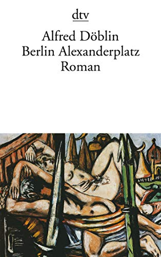 Berlin Alexanderplatz (Hors Catalogue): Alfred Doblin