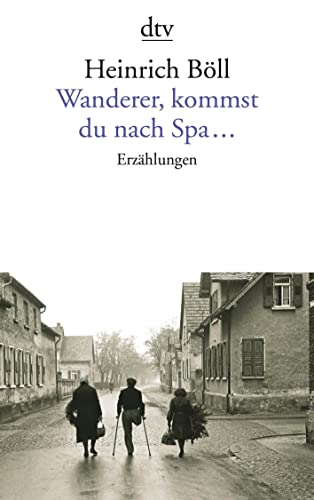 9783423004374: Wanderer Kommst Du Nach Spa (German Edition)