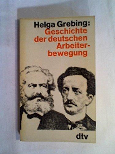 9783423006477: Geschichte der deutschen Arbeiterbewegung. Ein Überblick.