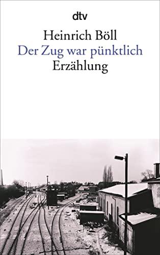 9783423008181: Der Zug War Punktlich (English and German Edition)