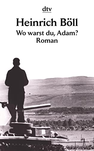 Wo Warst Du, Adam?: Boll, Heinrich