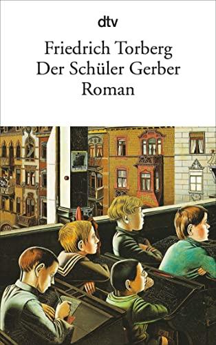 9783423008846: Der Schuler Gerber (Fiction, Poetry & Drama) (German Edition)