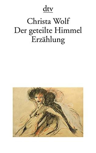 9783423009157: Der geteilte Himmel Erzählung (German Edition)