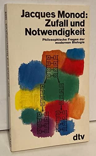 9783423010696: Zufall und Notwendigkeit. Philosophische Fragen der modernen Biologie