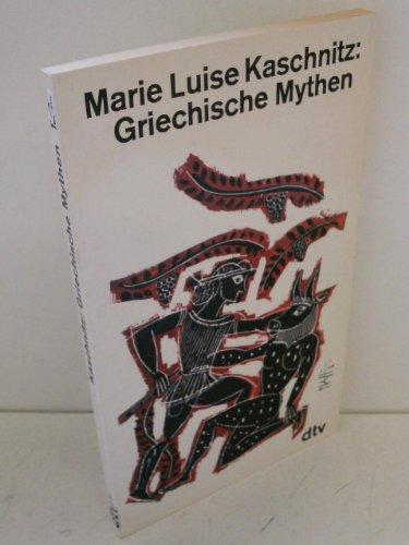 Griechische Mythen. (7346 972).: Kaschnitz, Marie Luise