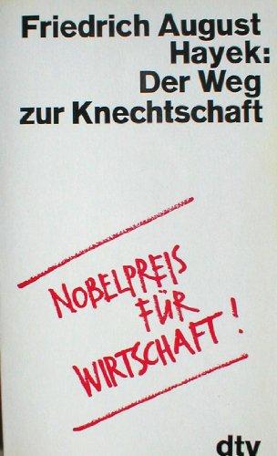9783423011709: Der Weg zur Knechtschaft.