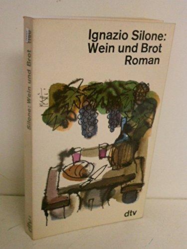 Wein Und Brot: Ignazio Silone