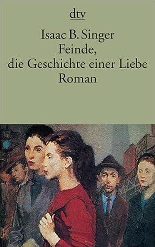 Feinde, die Geschichte einer Liebe: Roman (Taschenbuch)