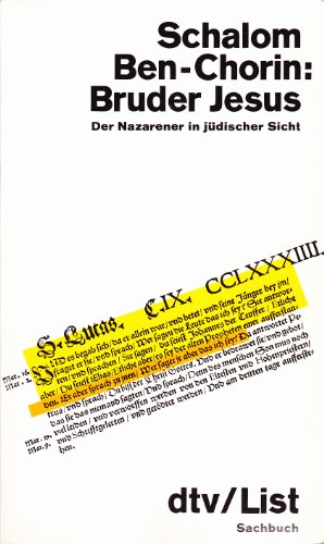 9783423012539: Bruder Jesus. Der Nazarener in jüdischer Sicht
