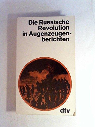 9783423012898: Die Russische Revolution In Augenzeugenberichten