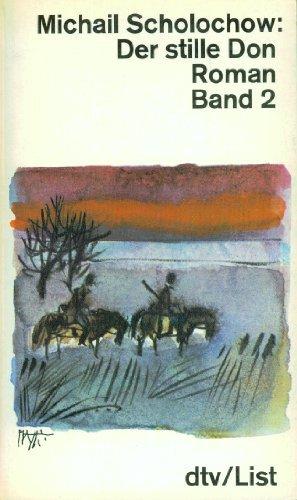 Der stille Don; Teil: Bd. 2., Drittes: Scholochow, Michail: