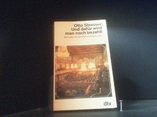 9783423013383: Und dafur wird man noch bezahlt: Mein Leben mit den Wiener Philharmonikern (German Edition)