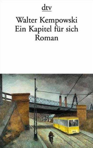 Ein Kapitel für sich: Walter Kempowski