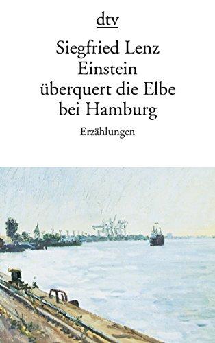 9783423013819: Einstein Uberquert Die Elbe Bei Hamburg