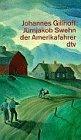9783423014021: Johannes Gillhoff: Jurnjakob Swehn Der Amerikafahrer