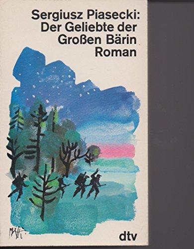 9783423014168: Der Geliebte der Großen Bärin.