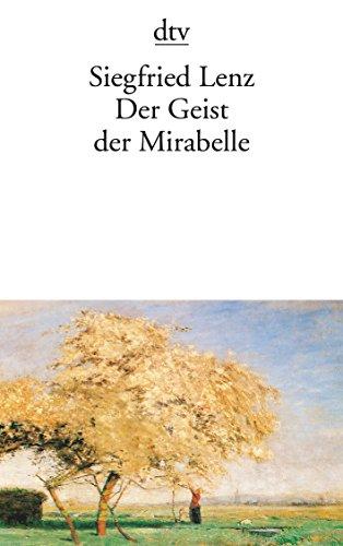 9783423014458: Der Geist Der Mirabelle