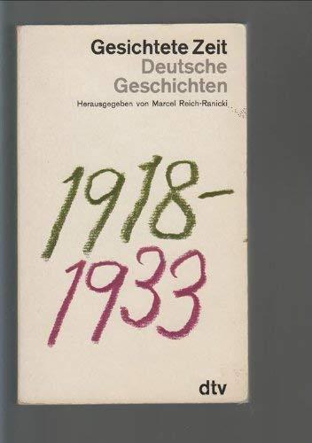 9783423015271: Gesichtete Zeit. Deutsche Geschichten 1918-1933