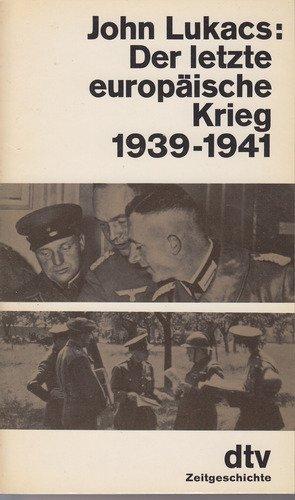 9783423015585: der-letzte-europ-auml-ische-k-ouml-nig-1939-1941-die-entmachtung-europas