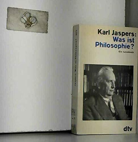 Was ist Philosophie?. Ein Lesebuch: Jaspers, Karl