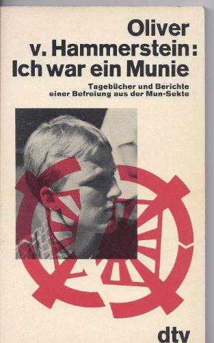 9783423015882: Ich war ein Munie: Tagebücher und Berichte einer Befreiung aus der Mun-Sekte (German Edition)
