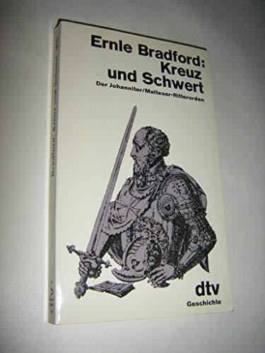 Kreuz und Schwert: Der Johanniter/Malteser-Ritterorden. (3423016205) by [???]