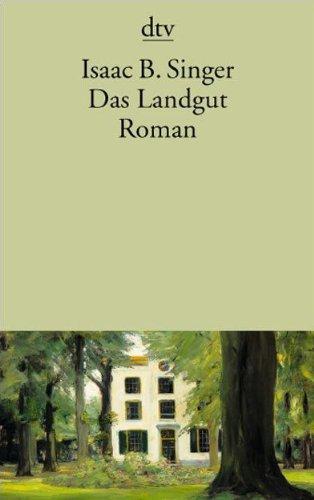 Das Landgut: Roman (Taschenbuch) von Isaac Bashevis