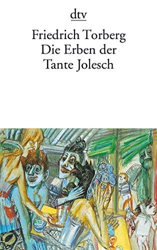 9783423016445: Die Erben der Tante Jolesch