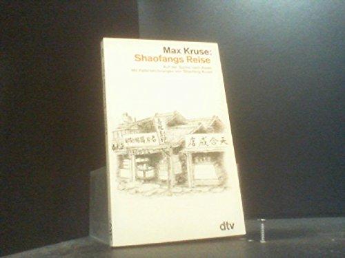 9783423016698: Shaofangs Reise. Auf der Suche nach Asien.
