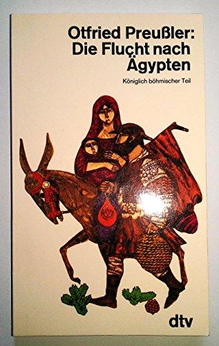 Die Flucht nach Ägypten: Preußler, Otfried: