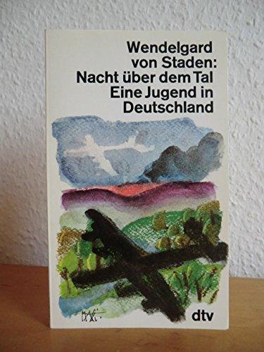 Nacht über dem Tal (6350 399). Eine Jugend in Deutschland.: DTV Deutscher Taschenbuch