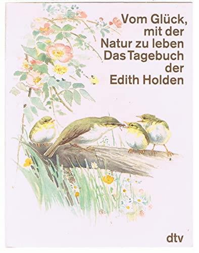 9783423017664: Vom Gluck, Mit Der Natur Zu Leben