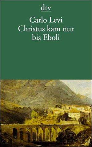 Christus kam nur bis Eboli.: Levi, Carlo