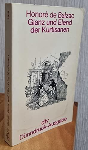 Glanz und Elend der Kurtisanen. dtv Dünndruck-Ausgabe: Balzac,Honoré de