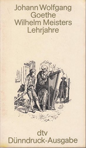 Wilhelm Meisters Lehrjahre: Goethe, Johann Wolfgang