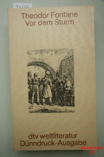 9783423020664: Vor dem Sturm. (Dünndruck). Roman aus dem Winter 1812 auf 1813.