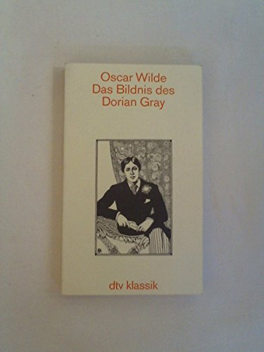 Das Bildnis des Dorian Gray; Aus dem: Wilde,Oscar