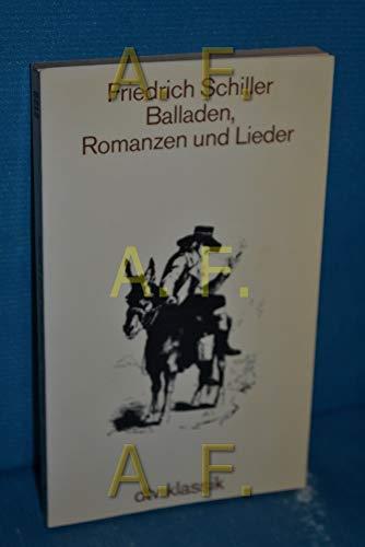 Balladen Romanzen Und Lieder: Schiller, Friedrich