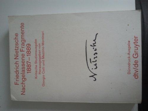 Nachgelassene Fragmente 1887-1889. ( Kritische Studienausgabe in 15 Einzelbänden, 13). (9783423022330) by [???]