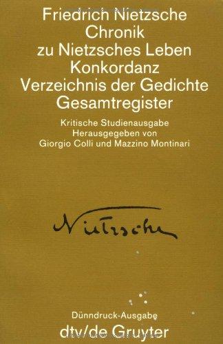 9783423022354: Chronik zu Nietzsches Leben. Konkordanz. Verzeichnis sämtlicher Gedichte. Gesamtregister, Bd 15
