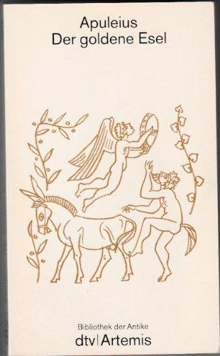9783423022507: Der goldene Esel - Bibliothek der Antike