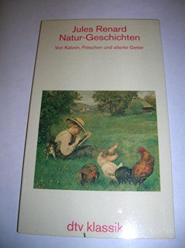 9783423022972: Natur-Geschichten. Von Katzen, Fröschen und allerlei Getier