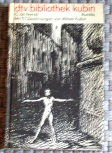 Aurelia Oder Der Traum Und Das Leben Dtv Bibliothek Kubin Von