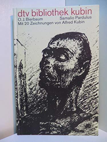 Samalio Pardulus (Bibliothek Kubin): Bierbaum, Otto Julius