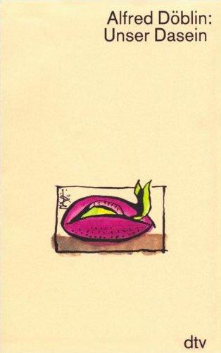 9783423024310: Unser Dasein. ( Werkausgabe in Einzelbänden).